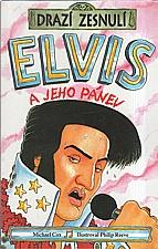 Cox: Elvis a jeho pánev, 2002