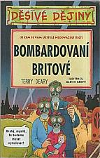 Deary: Bombardovaní Britové, 2005