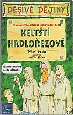 Deary: Keltští hrdlořezové, 2002