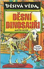 Oliver: Děsní dinosauři, 2004