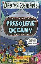 Ganeri: Přesolené oceány, 2004