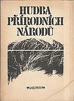 Justoň: Hudba přírodních národů, 1981