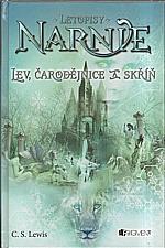 Lewis: Letopisy Narnie. [Kniha 1], Lev, čarodějnice a skříň, 2006
