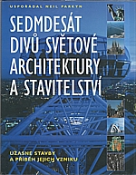 Parkyn: Sedmdesát divů světové architektury a stavitelství, 2003