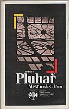 Pluhař: Měšťanský dům, 1989