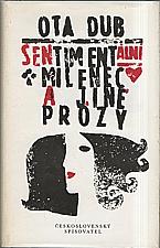 Dub: Sentimentální milenec a jiné prózy, 1987