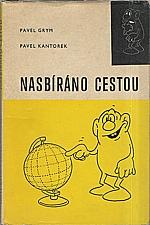 Grym: Nasbíráno cestou, 1969
