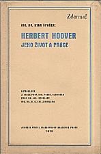 Špaček: Herbert Hoover, jeho život a práce, 1929