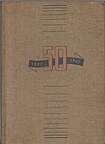 Strnad: Padesát let úspěšné družstevní práce, 1947