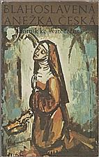 : Blahoslavená Anežka česká, 1989