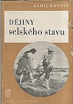 Krofta: Dějiny selského stavu, 1949