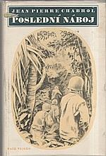Chabrol: Poslední náboj, 1954
