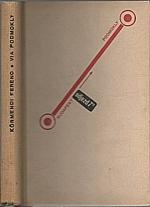 Körmendi: Via Podmokly : Odjezd 7,15, 1934