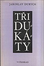 Durych: Tři dukáty : [výbor], 1986