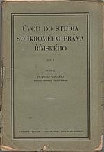 Vančura: Úvod do studia soukromého práva římského. I-II, 1923