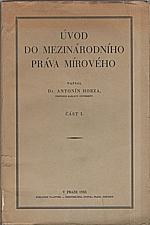 Hobza: Úvod do mezinárodního práva mírového. I-II, 1933