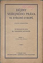 Saturník: Dějiny veřejného práva ve střední Evropě. Sešit 1-2, 1935