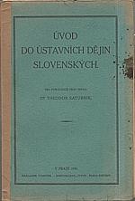 Saturník: Úvod do ústavních dějin slovenských, 1931