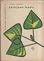 Mottl: Pěstujeme topoly, 1961