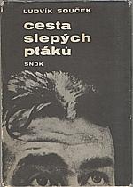 Souček: Cesta slepých ptáků, 1964