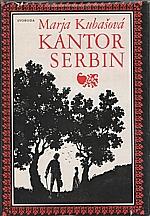 Kubašec: Kantor Serbin, 1986