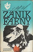 Kazancev: Zánik Faeny, 1987