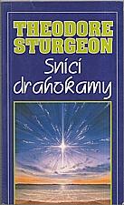 Sturgeon: Snící drahokamy, 1994