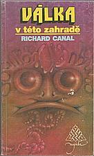 Canal: Válka v této zahradě, 1992