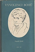 Infeld: Vyvolenci bohů, 1952