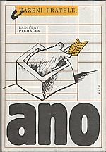 Pecháček: Vážení přátelé, ano, 1988
