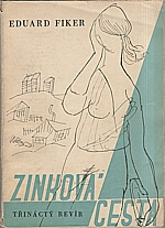 Fiker: Zinková cesta, 1946