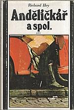 Hey: Andělíčkář a spol., 1979