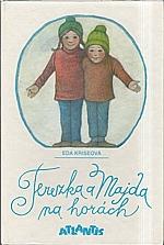 Kriseová: Terezka a Majda na horách, 1992