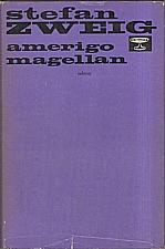 Zweig: Amerigo ; Magellan, 1977