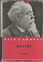 Arbes: Mesiáš, 1940