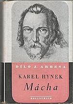 Arbes: Karel Hynek Mácha : Studie literární a povahopisná, 1941