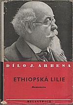 Arbes: Ethiopská lilie, 1940