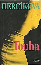 Hercíková: Touha, 2000