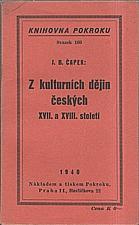 Čapek: Z kulturních dějin českých XVII. a XVIII. století, 1940