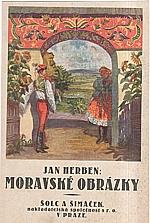 Herben: Moravské obrázky, 1925