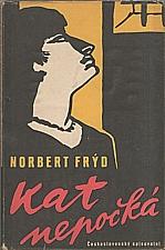 Frýd: Kat nepočká, 1958