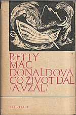 MacDonald: Co život dal (a vzal), 1972