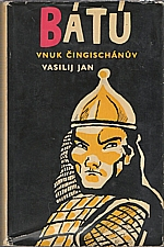 Jan: Bátú, vnuk Čingischánův, 1957