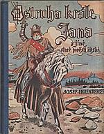 Ehrenberger: Ostruha krále Jana a jiné staré pověsti české, 1937