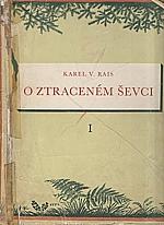 Rais: O ztraceném ševci : Pohorský obraz, 1954
