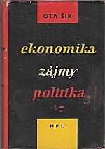 Šik: Ekonomika, zájmy, politika, 1962