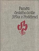 Erben: Paměti českého krále Jiříka z Poděbrad, 1989