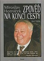 Horníček: Zpověď na konci cesty, 2000