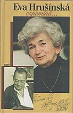 Hrušínská: Eva Hrušínská vzpomíná-, 1998