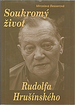 Besserová: Soukromý život Rudolfa Hrušínského, 2003